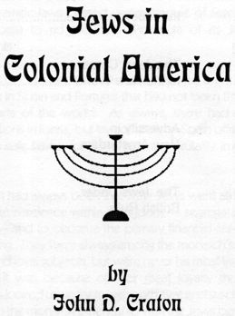Jews in Colonial America by John D. Craton